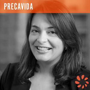Listen to Lais Fonseca, Founder and CEO - Precavida