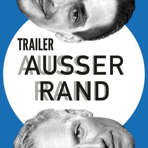 Listen to AUSSER RAND - Episode 001 - Trailer