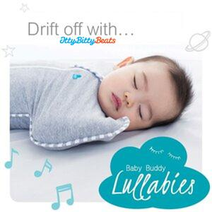 Listen to Drift off with Baby Buddy Lullabies x Itty Bitty Beats Collaboration
