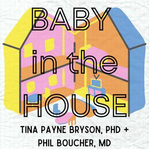 Listen to Baby in the House