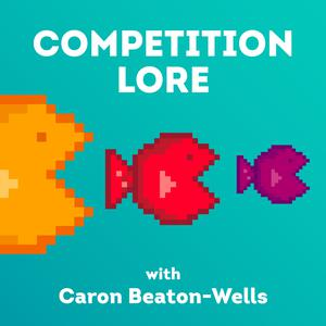 Album art for Competition Lore Podcast