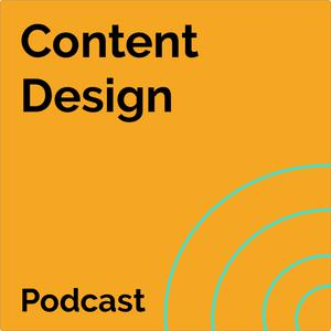 Listen to S2 Episode 4 - How to be an exceptional content designer, with Sarah Richards, creator of the content design discipline