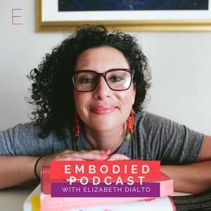 Listen to EP 346: What Is Embodied Living + Welcome Back to the show!