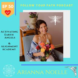 Listen to EP 50: Activating The Inner Blueprint with Arianna Noelle