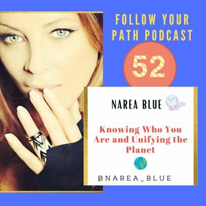 Listen to EP 52: Knowing Who You Are and Unifying the Planet