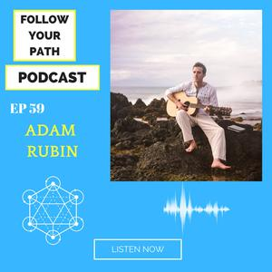 Listen to Ep 59: Getting Out of Your own Way and Committing to your Purpose for 2021 With Adam Rubin