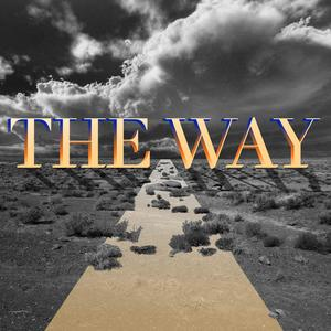 Listen to The Way, Part Five