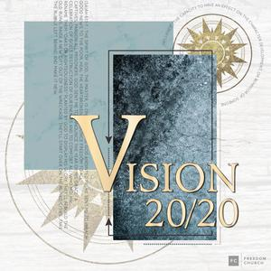 Listen to Vision 20/20, Week Four
