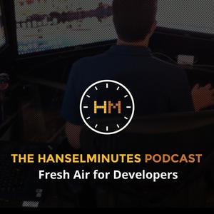 Album art for Hanselminutes - Fresh Talk and Tech for Developers