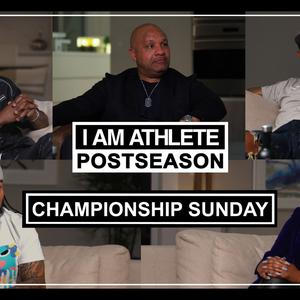 Listen to I AM ATHLETE (Season 2)  | NFL Championship Sunday - Special Edition