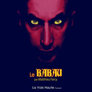 Listen to LE BABAU - seconde partie EP1