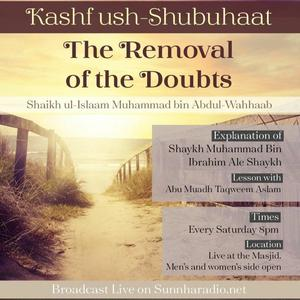 Listen to 06 - Kashf ush-Shubuhaat - The removal of the doubts - Abu Muadh Taqweem | Manchester