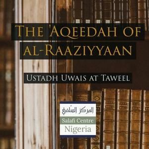 Listen to 8 - The Aqeedah of al-Raaziyyain - Uways at-Taweel | Nigeria