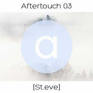 Listen to Aftertouch 03 - St.eve