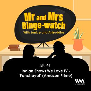 Listen to Ep. 41: Indian Shows We Love IV - 'Panchayat' (Amazon Prime)