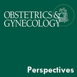 Listen to Obstetrics & Gynecology: Editor's Picks and Perspectives