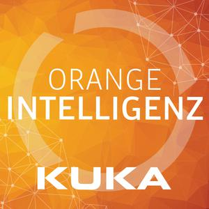 Listen to Orange Intelligenz by KUKA Robotics