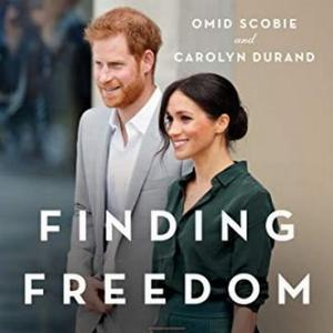 Listen to Finding Freedom puts Harry and Meghan centre stage