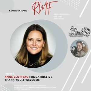 Listen to Business - Anne Clotteau - Fondatrice De Thank You & Welcome - CES 2021 Village Francophone Sur RMF
