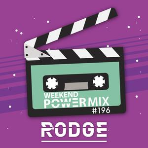 Listen to Rodge – WPM ( weekend power mix) #196