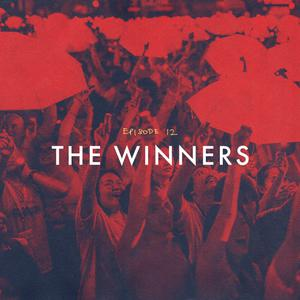 Listen to Episode 12: The Winners