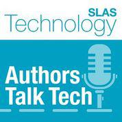 Listen to SLAS Technology Authors Talk Tech: CURATE.AI: Optimizing Personalized Medicine with Artificial Intelligence