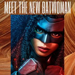 Listen to Byte Meet The New Batwoman