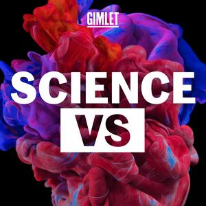 Listen to Science Vs