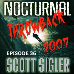 Listen to NOCTURNAL Throwback Episode #36