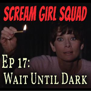 Listen to 17. Wait Until Dark