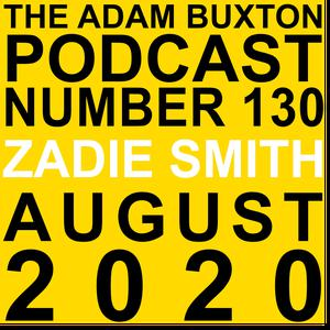 Listen to EP.130 - ZADIE SMITH