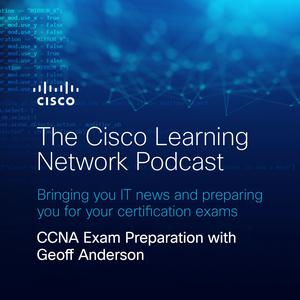 Listen to CCNA Exam Preparation with Geoff Anderson