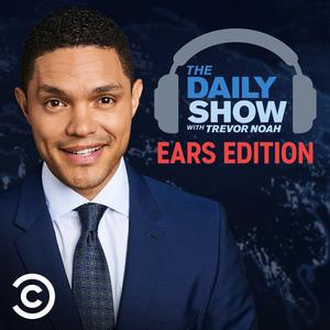 Album art for The Daily Show With Trevor Noah: Ears Edition