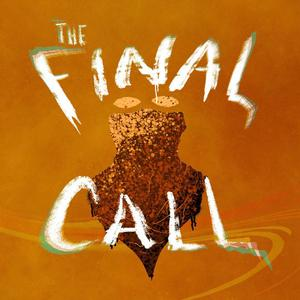 Listen to Episode 3 - The Final Call