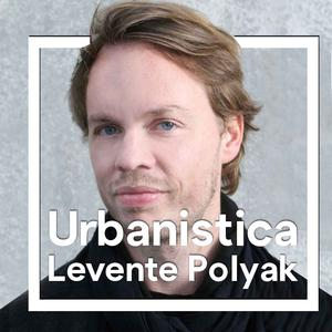 Listen to 167.ENG Placemaking and storytelling - Levente Polyak
